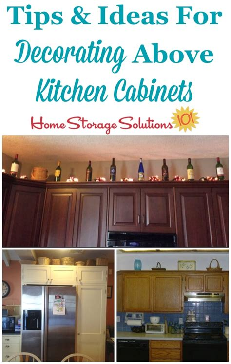 kitchen decor above cabinets decorating above kitchen cabinets ideas tips 4375