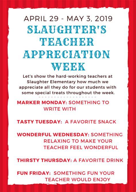 teacher appreciation week april slaughter elementary