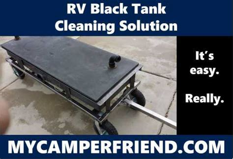 rv black tank cleaning solution mycamperfriendcom