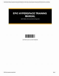 Epic Hyperspace Training Manual By Kaniya29putri