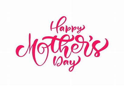 Mother Happy Text Lettering Calligraphy Vector Hand