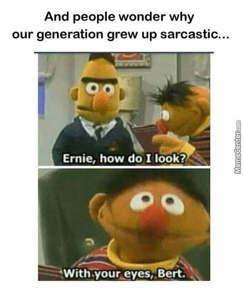 Ernie And Bert Memes - ernie memes best collection of funny ernie pictures