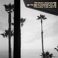 Ryan Adams & The Cardinals - Follow the Lights - Reviews ...