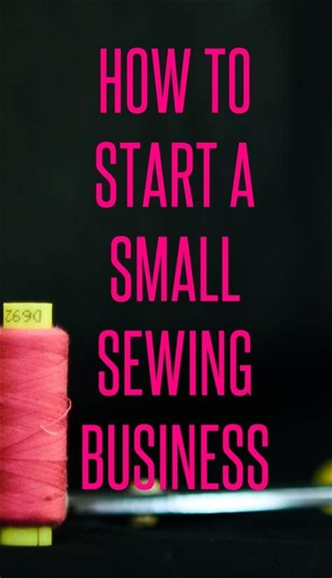 start  small sewing business sew  stuff