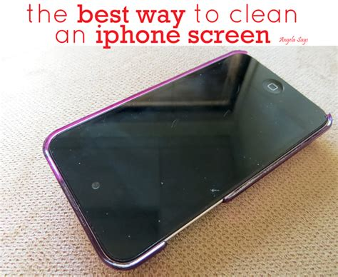 to clean iphone the best way to clean an iphone screen angela says