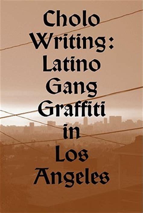 cholo writing latino gang graffiti  los angeles