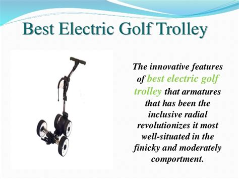 Innovative Features Of Best Electric Golf Trolley And