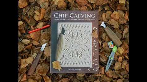 chip carving tutorial book youtube