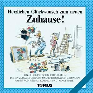 Glückwünsche Zum Eigenen Haus : gl ckw nsche zum umzug ins neue heim pictures to pin on ~ Lizthompson.info Haus und Dekorationen