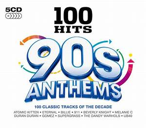 Various - 100 Hits 90s Anthems (CD) at Discogs