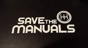 Save The Manuals Vinyl Decal Sticker For Car Or Truck Window