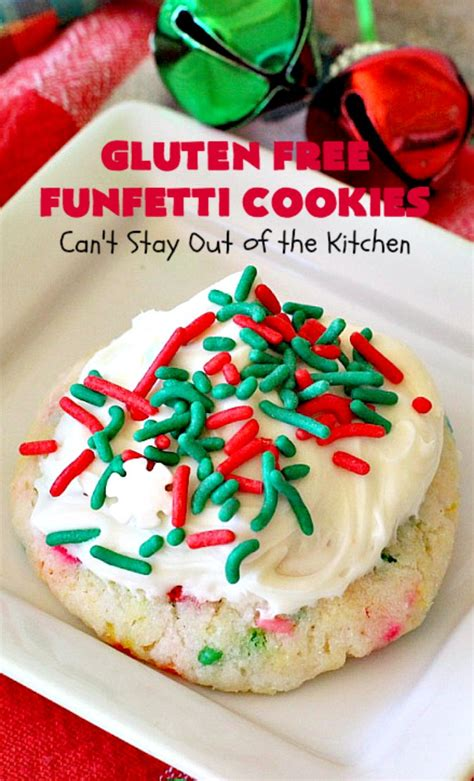 Kitchen Bouquet Ingredients Gluten Free by Gluten Free Funfetti Cookies Can T Stay Out Of The Kitchen