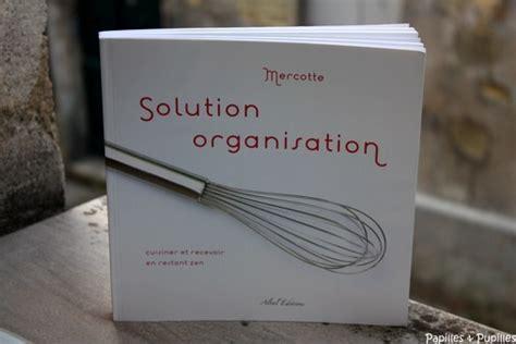 livre cuisine mercotte mercotte solution organisation le livre qu 39 il nous faut