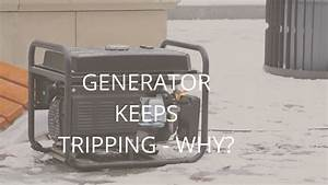 My Generator Keeps Tripping It U2019s Causes  U0026 Ways To Fix It