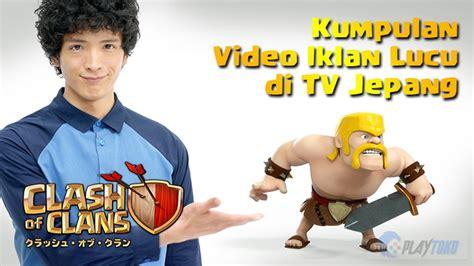 anime jepang kocak kumpulan iklan clash of clans lucu di tv jepang