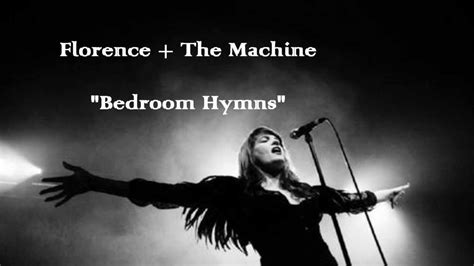 Florence + The Machine  Bedroom Hymns (lyrics) Youtube
