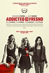 Addicted to Fresno DVD Release Date | Redbox, Netflix ...