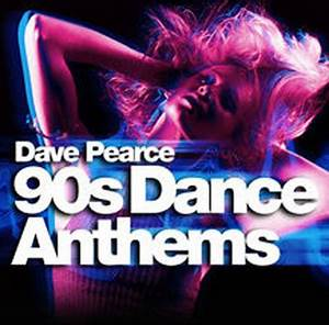 Various Artists Dave Pearce 90s Dance Anthems : CD Album ...