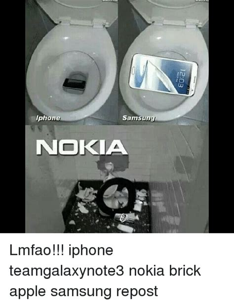 Nokia Brick Phone Meme - iphone samsung nokia lmfao iphone teamgalaxynote3 nokia brick apple samsung repost apple