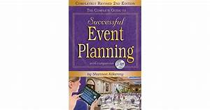 The Complete Guide To Successful Event Planning Completely Revised 2nd Edition English Edition