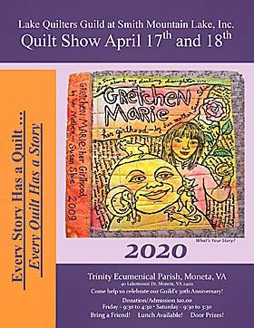 You'll find striped bass, largemouth bass, smallmouth bass, catfish and smith mountain lake itself was created in 1960 when appalachian power built a dam on the roanoke river in smith mountain gap. Lake Quilters Guild Quilt Show