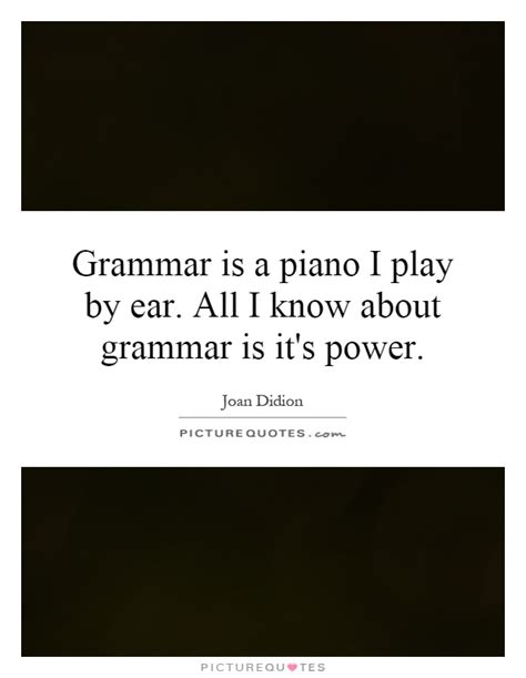 Grammar Quotes  Grammar Sayings  Grammar Picture Quotes  Page 5