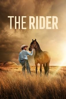 the Rider (2017) Directed By Chloé Zhao • Reviews, Film