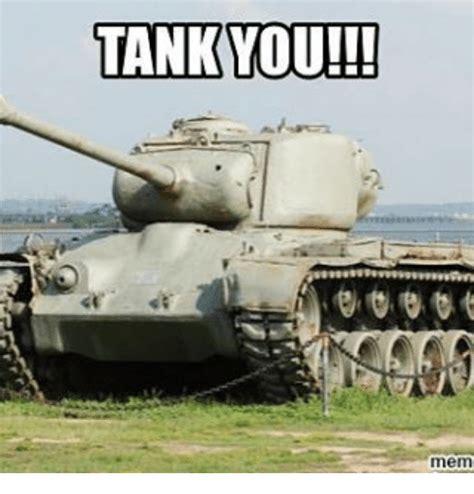 Tank Memes - tank you mem meme on sizzle