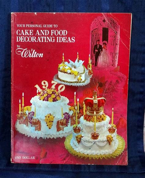1970 wilton cake decorating how to book vintage cookbook