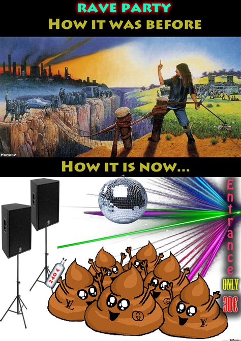 Rave Memes - rave party before vs now by nanardo meme center