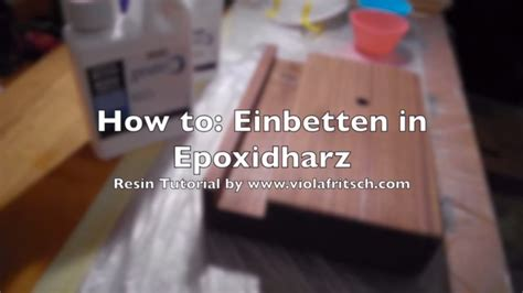 holz versiegeln epoxidharz how to epoxidharz tutorial gie 223 en in holz f 252 r beginners teil 1 epoxy resin