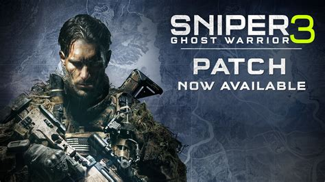 sniper ghost warrior 3 patch notes 14