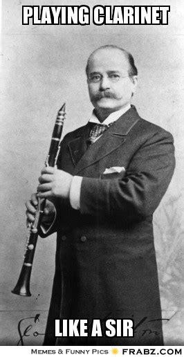 Clarinet Meme - playing clarinet meme generator captionator