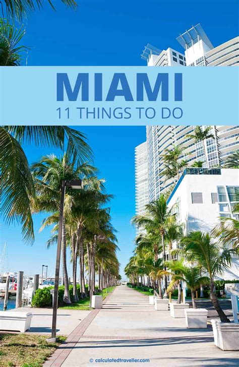 11 Things To Do In Miami Florida