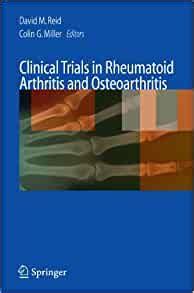 Clinical Trials in Rheumatoid Arthritis and Osteoarthritis