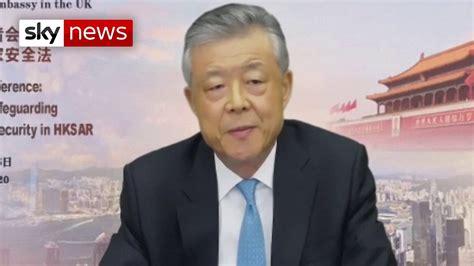 China ambassador to the UK: 'Hong Kong is no longer under ...