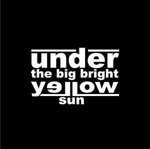 jejak kecil: Under The Big Bright Yellow Sun & Painting Of ...
