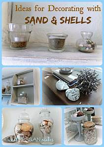 Ideas for Decorating with Sand and Shells - What Meegan Makes