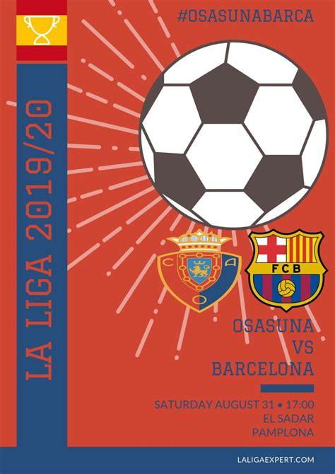 Watch live osasuna vs barcelona. Osasuna vs Barcelona Match Preview & Prediction - La Liga Expert