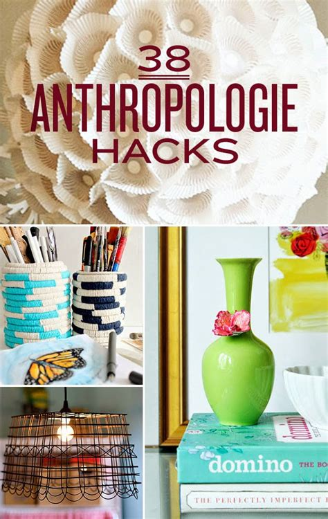 39 anthropologie hacks diy craft projects