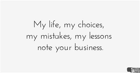 my my choices my mistakes my lessons note your