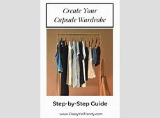 Create Your Capsule Wardrobe StepbyStep Guide Classy