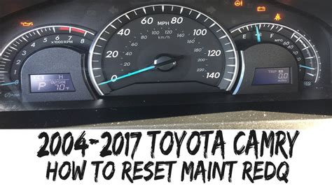 2017 Toyota Camry Hybrid Maintenance Light Reset