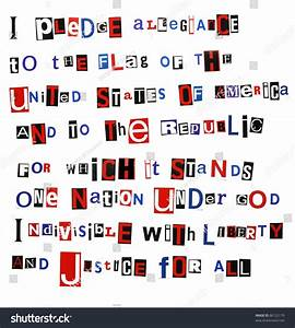 Pledge Of Allegiance Written In Colorful Ransom Note Style Cutout Letters  Isolated On White