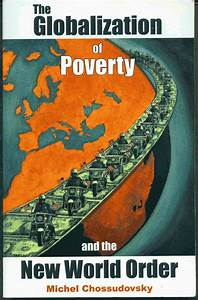 The Good News Today  U2013 The Globalization Of Poverty And The