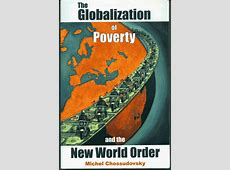 The Good News Today – The Globalization of Poverty and the