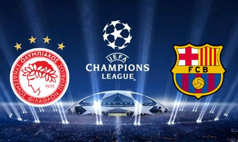 Olympiakos Vs Barcelona Live Stream  Uefa Champions