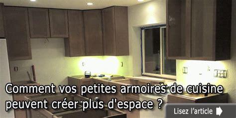 refaire les armoires de cuisine comment vos petites armoires de cuisine peuvent créer plus