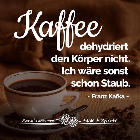 kaffee dehydriert den koerper nicht ich waere sonst schon
