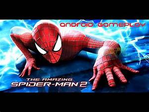 [Android Gameplay] The Amazing Spider-Man 2 v1.2.0m ...